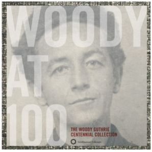 woody guthrie, woody at 100, smithsonian
